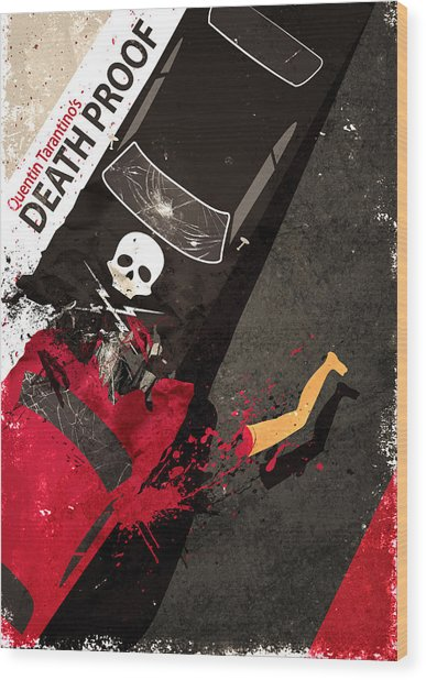 Death Proof Quentin Tarantino Movie Poster Wood Print