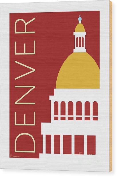 Denver Capitol/maroon Wood Print