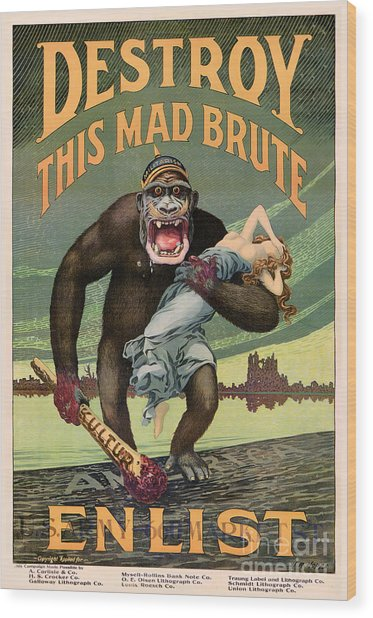 Destroy This Mad Brute - Restored Vintage Poster Wood Print