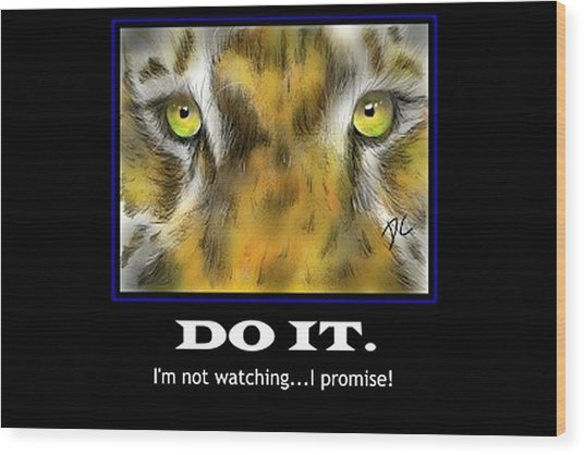 Do It Motivational Wood Print
