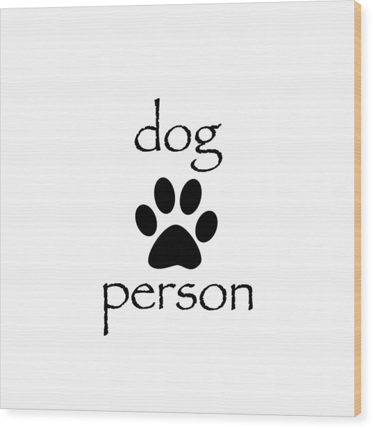 Dog Person Wood Print