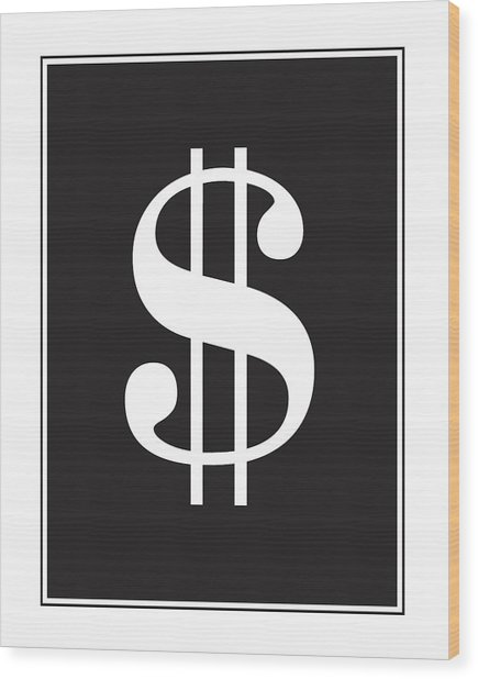 Dollar Sign - Poster Wood Print