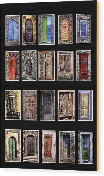 Doors Of The World Wood Print by Rianna Stackhouse