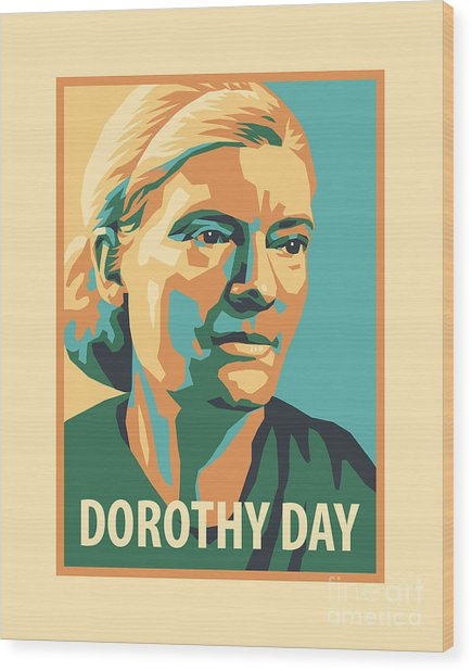 Dorothy Day, 1938 - Jldyd Wood Print