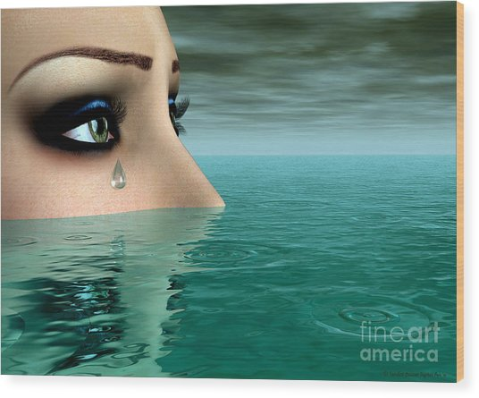 Drowning In A Sea Of Tears Wood Print by Sandra Bauser Digital Art
