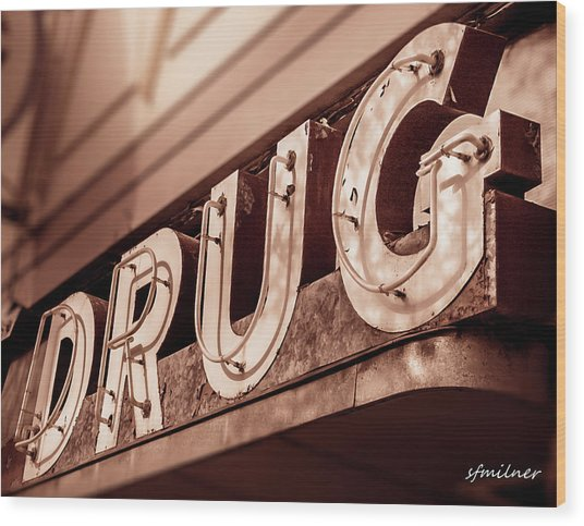 Drug Store Sign - Vintage Downtown Pharmacy Wood Print
