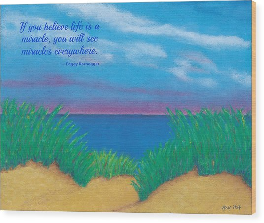 Dunes At Dawn - With Quote Wood Print