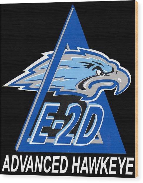 E-2d Advanced Hawkeye Wood Print