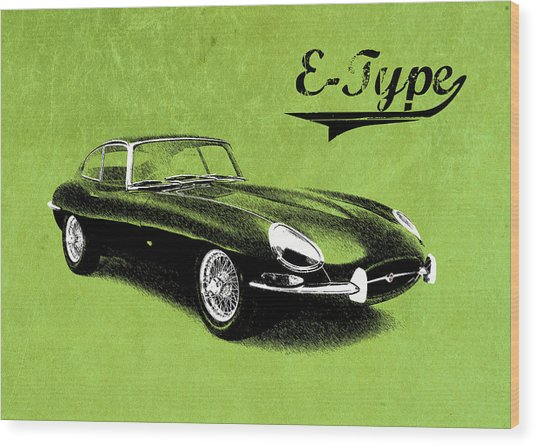 E-type Wood Print