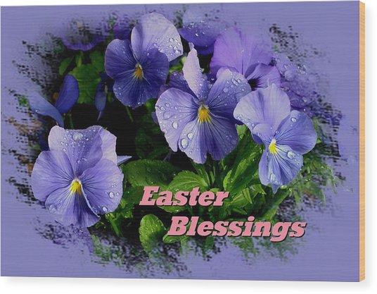 Easter Blessings Wood Print