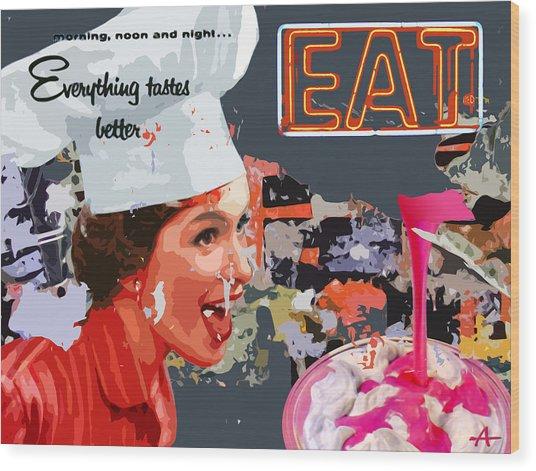 EAT Wood Print