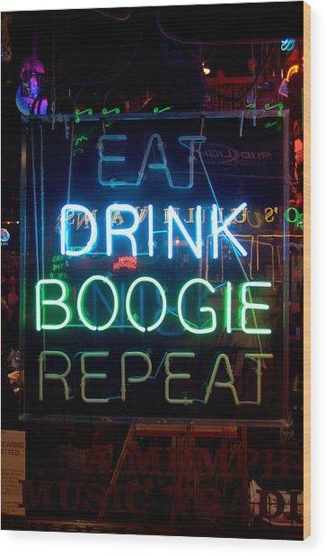 Eat Drink Boogie Repeat Beale Street Memphis Tennessee Wood Print by Wayne Higgs
