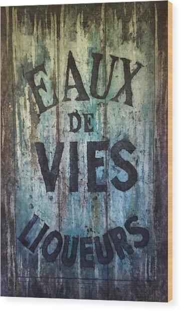 Eaux De Vies Wood Print