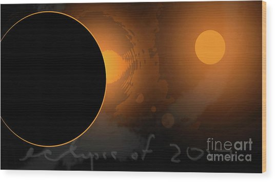 Eclipse Of 2017 W Wood Print