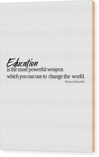 Education #minimalism Wood Print