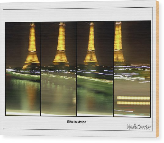 Eiffel In Motion Series Wood Print