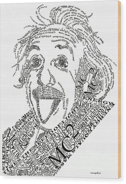 Einsteined. Wood Print
