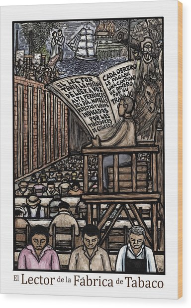 El Lector Wood Print by Ricardo Levins Morales