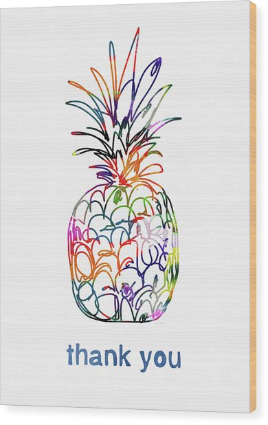 Electric Pineapple Thank You Card- Art By Linda Woods Wood Print