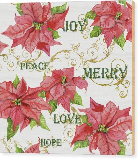 Elegant Poinsettia Floral Christmas Love Joy Peace Merry Hope Typography Swirl Wood Print