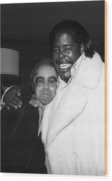 Elton John And Barry White Wood Print