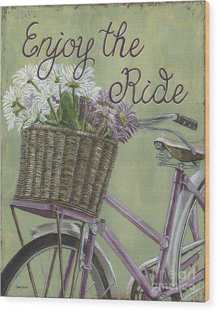 Enjoy The Ride Wood Print