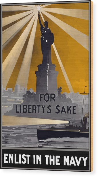Enlist In The Navy - For Liberty's Sake Wood Print
