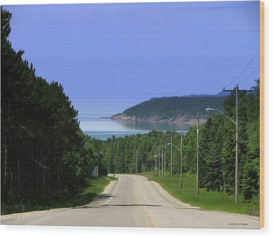 Entrance To The Town Of Marathon Ontario Wood Print by Laura Wergin Comeau