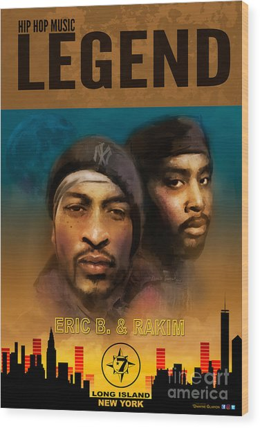 Eric B. And Rakim Wood Print