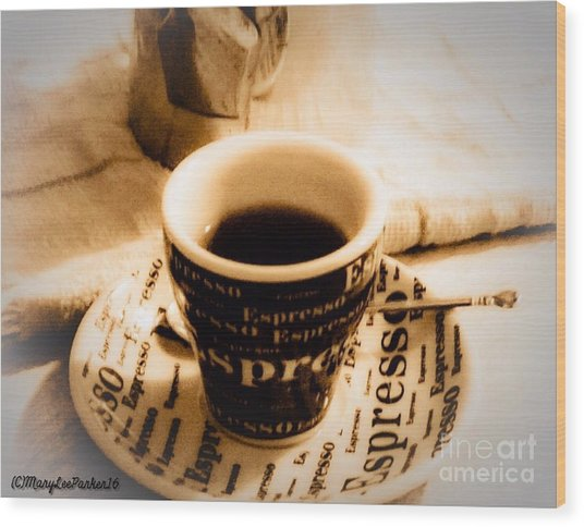 Espresso Anyone Wood Print