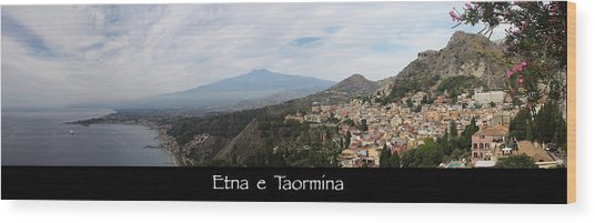 Etna E Taormina Wood Print
