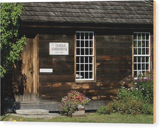 Eureka Schoolhouse Wood Print by Lois Lepisto