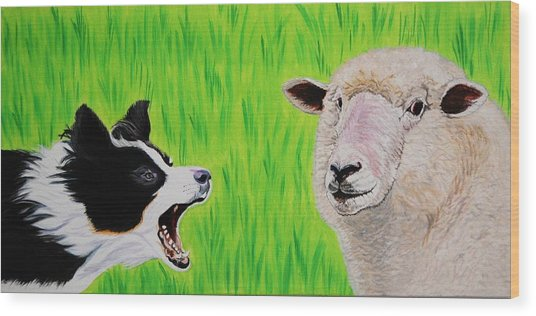 Ewe Talk'in To Me? Wood Print