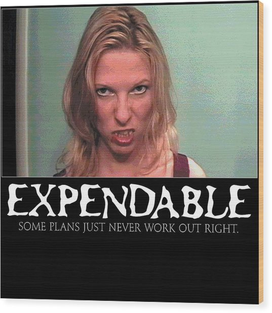 Expendable 10 Wood Print