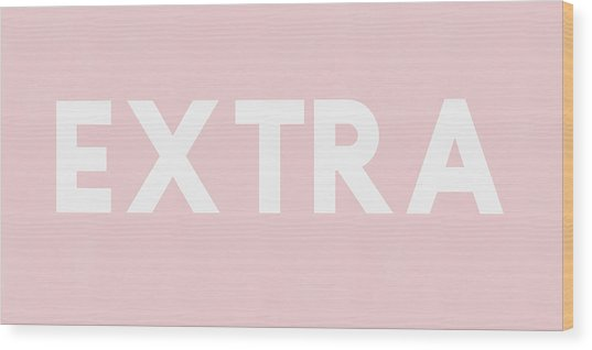 Extra Pink And White- Art By Linda Woods Wood Print