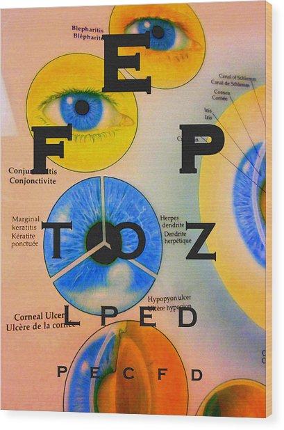 Eye Chart Wood Print