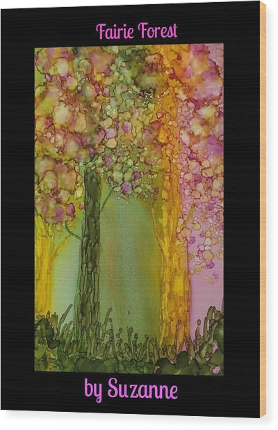 Fairie Forest Wood Print