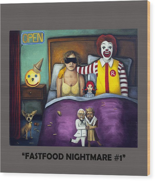 Fast Food Nightmare With Lettering Wood Print