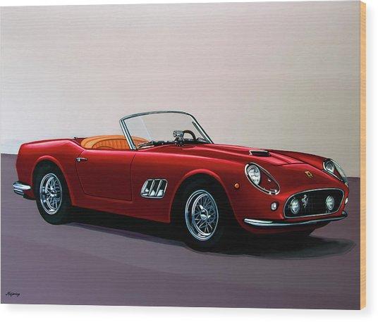 Ferrari 250 Gt California Spyder 1957 Painting Wood Print