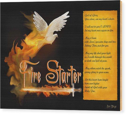 Fire Starter Poem Wood Print