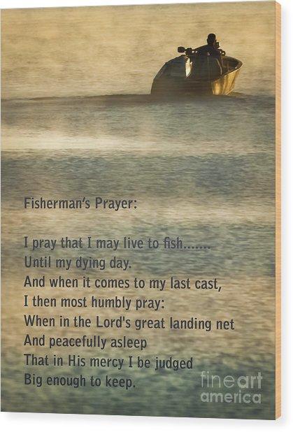 Fisherman's Prayer Wood Print
