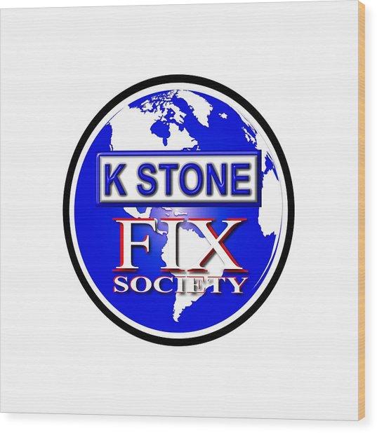 Fix Society Wood Print