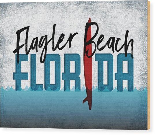 Flagler Beach Red Surfboard Wood Print