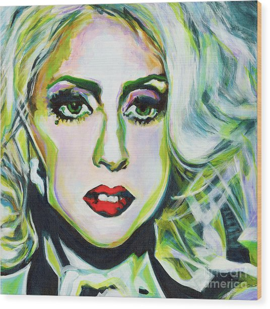 For Being Different Is Easy But To Be Unique Its More Complicated Thing. Lady Gaga Wood Print