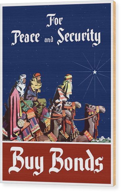 For Peace And Security - Buy Bonds Wood Print