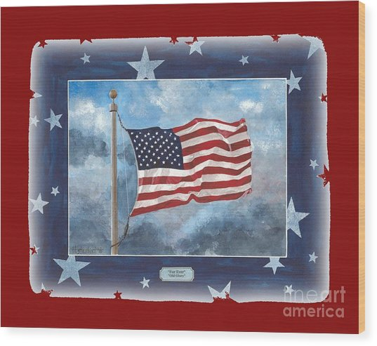 Forever Old Glory  Wood Print