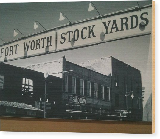 Fort Worth Stockyards Wood Print