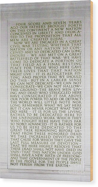 Four Score And Seven Years...... Wood Print