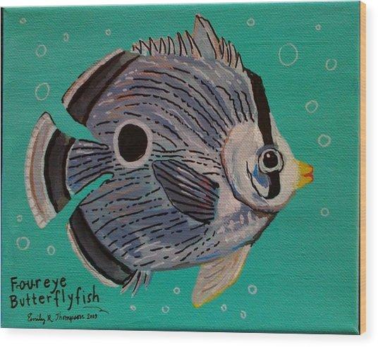 Foureye Butterflyfish Wood Print by Emily Reynolds Thompson