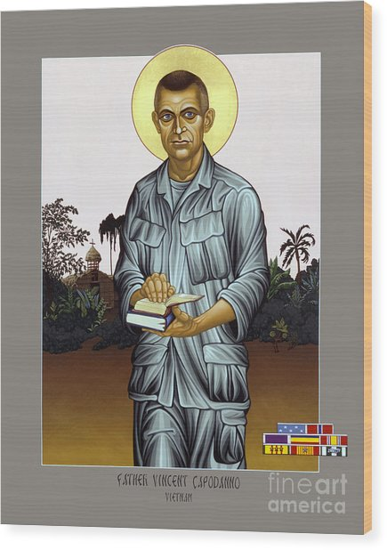 Fr. Vincent Capodanno, The Grunt Padre - Lwvcd     Wood Print